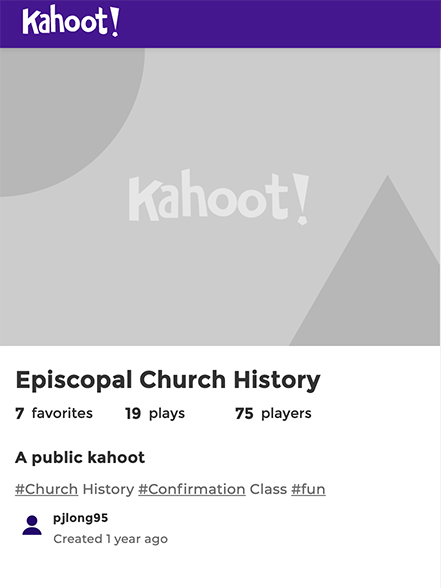 Kahoot Episcopal Church History