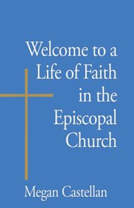 Welcome to a Life of Faith in the Episcopal Church Book Cover